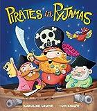 Pirates In Pyjamas