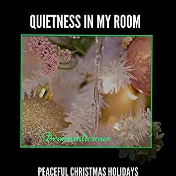 Quietness In My Room - Peaceful Christmas Holidays