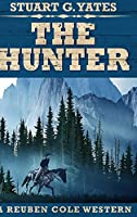 The Hunter: Large Print Hardcover Edition