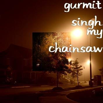 My Chainsaw