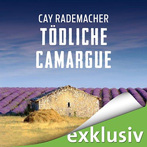Tödliche Camargue. Ein Provence-Krimi Titelbild