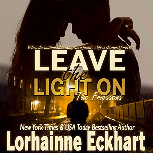 Leave the Light On     The Friessens, Book 8              Written by:                                                                                                                                 Lorhainne Eckhart                               Narrated by:                                                                                                                                 K. Richardson                      Length: 2 hrs and 15 mins     Not rated yet     Overall 0.0