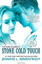 Stone Cold Touch (The Dark Elements) by Armentrout, Jennifer L.(October 21, 2014) Paperback