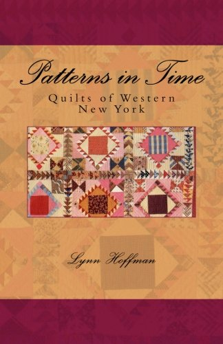 Patterns in Time: Quilts of Western New York