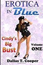 Erotica in Blue 2: Cindy's Big Bust: Volume 2