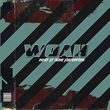 Woah (feat. Luna Florentino)