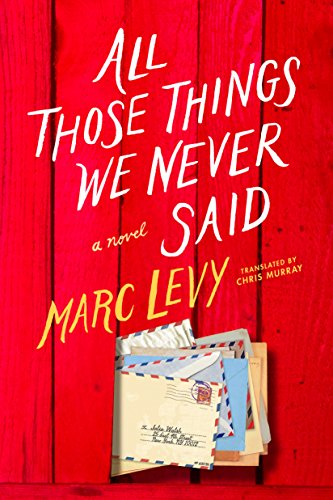 All Those Things We Never Said (US Edition)