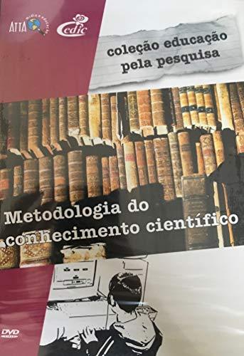 Coleção Educação Pela Pesquisa - Metodologia do Conhecimento Científico