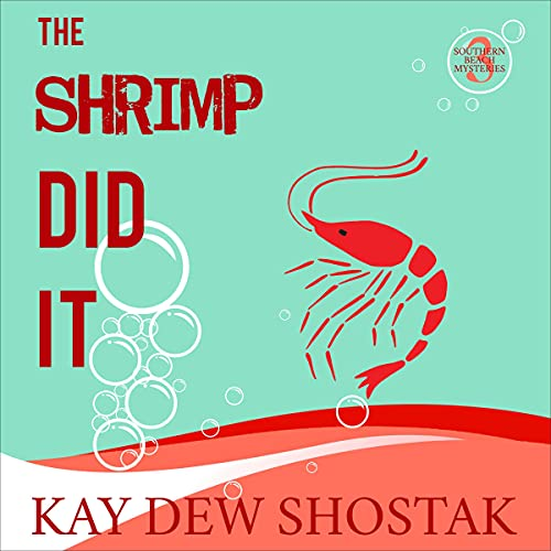 The Shrimp Did It cover art
