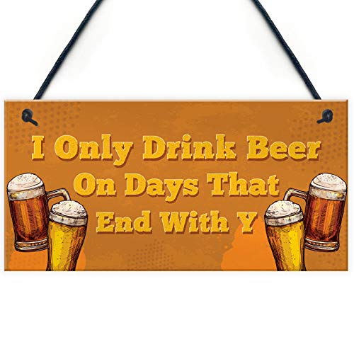 Home Decorative Funny Bar Pub Wall Decor Man Cave Shed Plaque (Days That Begin With Y)