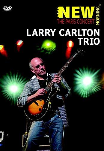 Larry Carlton - The Paris Concert [Edizione: Regno Unito]