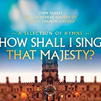 Various: How Shall I Sing Thy