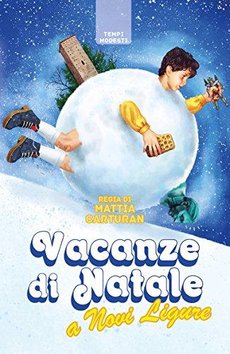 Vacanze di Natale a Novi Ligure