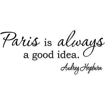 VWAQ Paris is Always a Good Idea Audrey Hepburn Wall Art Quotes Wall Decals