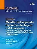 Rugarli. Medicina interna sistematica. Estratto: Malattie dell'apparato digerente, del feg...