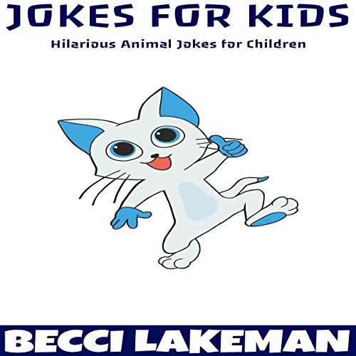 Jokes for Kids: Hilarious Animal Jokes for Children cover art