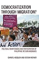Democratization Through Migration?: Political Remittances and Participation of Philippine Return Migrants