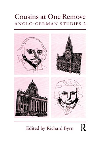 Cousins at One Remove: Anglo-German Studies: 2nd: Cousins at One Remove (Maney Main Publication) (English Edition)