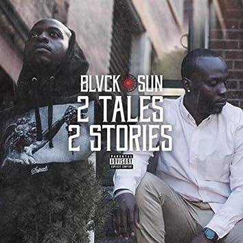 2 Tales, 2 Stories