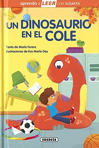 Un dinosaurio en El Cole (Aprendo a LEER con Susaeta - nivel 0)