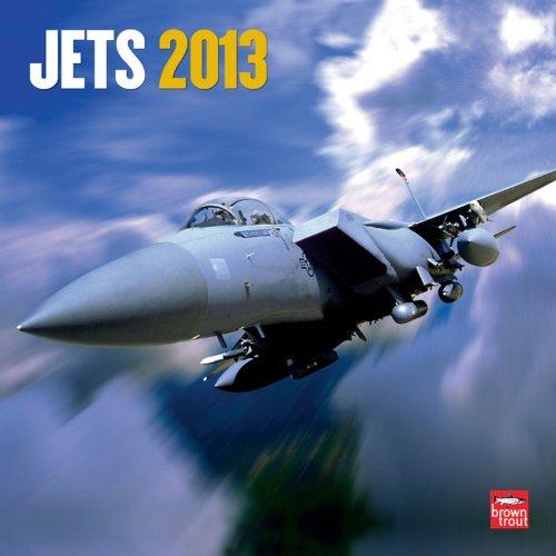 Jets 2013 - Düsenflugzeuge - Original BrownTrout-Kalender
