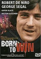 Born to Win [DVD]