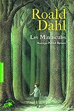 Les Minuscules de Roald Dahl