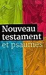 Nouveau testament et psaumes par A.E.L.F