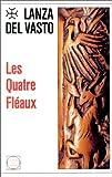 QUATRE FLEAUX
