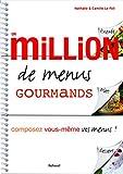 Un million de menus gourmands - Composez vous-même vos menus !