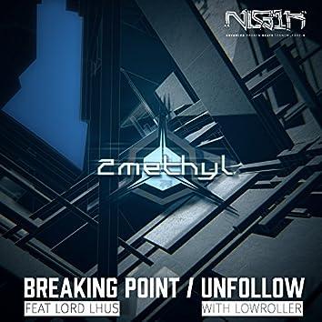 Breaking Point / Unfollow