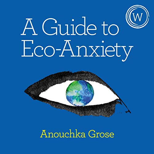 A Guide to Eco-Anxiety cover art