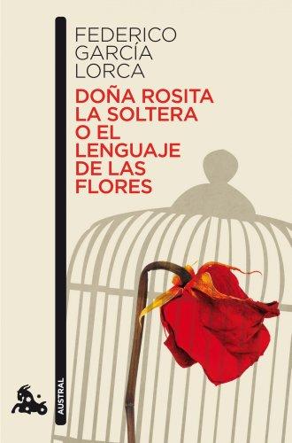 Doña Rosita la soltera o El lenguaje de las flores (Contemporánea)