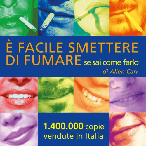 È facile smettere di fumare se sai come farlo [It's Easy to Quit Smoking if You Know How to Do It] audiobook cover art