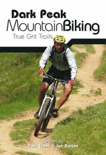 Dark Peak Mountain Biking: True Grit Trails