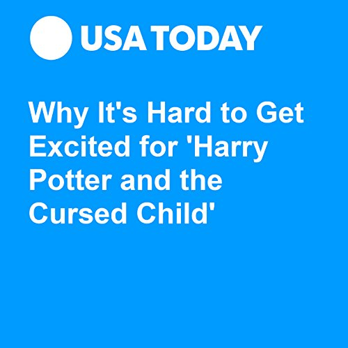 Why It's Hard to Get Excited for 'Harry Potter and the Cursed Child' audiobook cover art