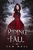 Riding for a Fall (Get Your Rocks Off Book 2)