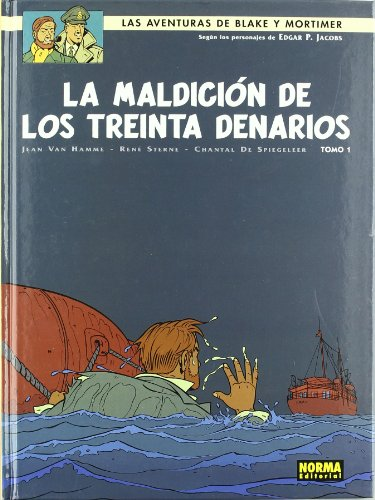 La maldicion de los treinta Denarios / Blake and Mortimer 19 The Curse of the Thirty Denarii