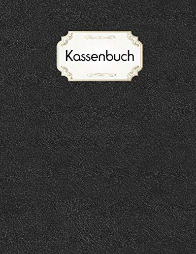 Kassenbuch: zum einfachen erfassen von Einnahmen und Ausgaben / Selbstständige / Kleinunternehmer / Privat / Schwarz