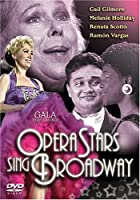 Opera Stars Sing Broadway [DVD]