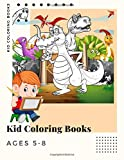 Kid Coloring Books Ages 5-8: 250 Full Colour Pages Dinosaur , Unicorn & Animal Coloring Book Cartoon For Boys, Girls Toddlers & Teens Or Adult Best Xmas & Birthday Gifts Vol 14