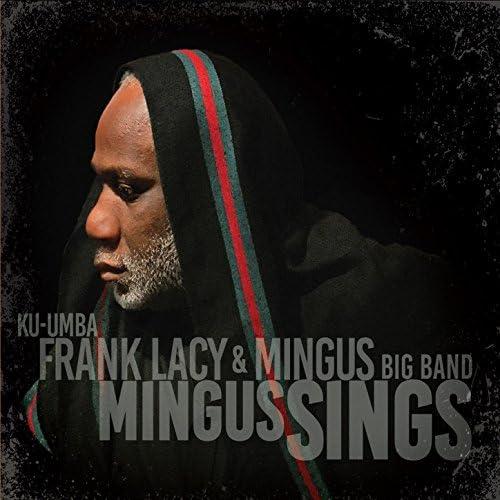 Frank Lacy & Mingus Big Band