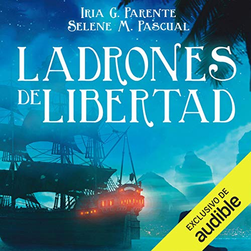 Ladrones de Libertad (Narración en Castellano) [Thieves of Freedom] cover art