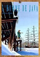 L'Homme de Java, tome 1 : Rebelle
