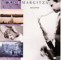 Hope by Rick Margitza (1991-01-15)