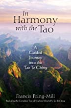 In Harmony with the Tao: A Guided Journey into the Tao Te Ching