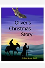Oliver's Christmas Story: Tales of the Donkey Kindle Edition