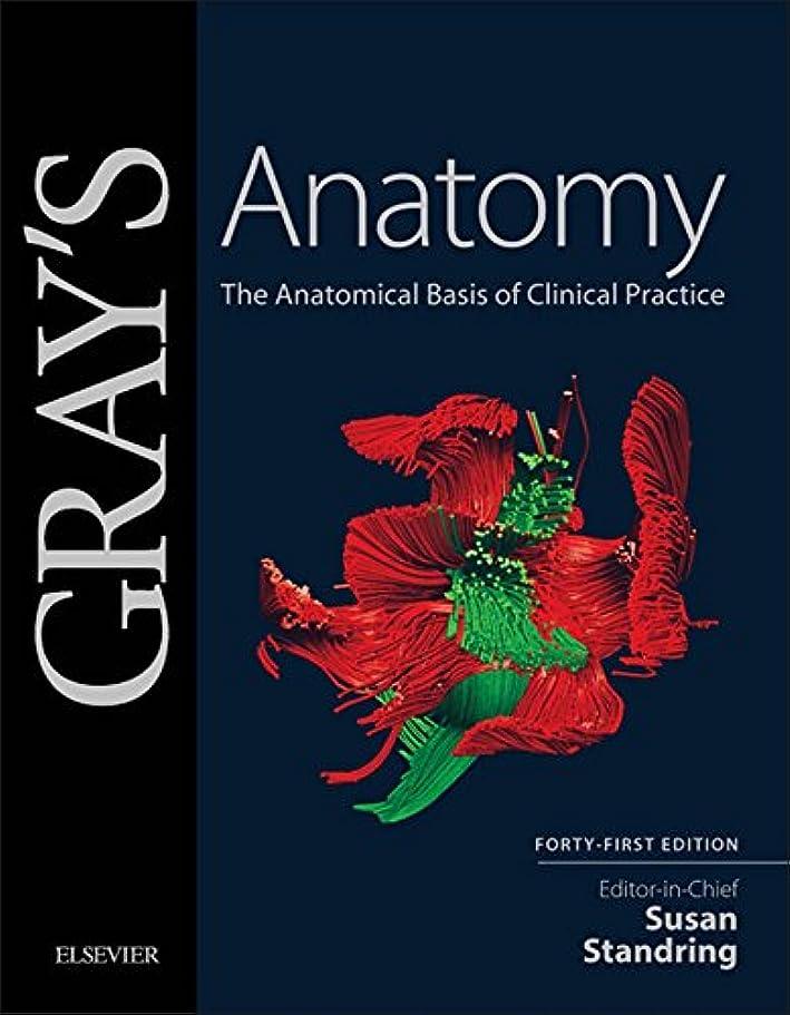 追い出す分注する縫うGray's Anatomy E-Book: The Anatomical Basis of Clinical Practice (English Edition)