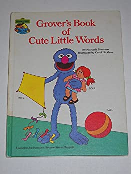Grover's Book of Cute Little Words (Sesame Street Books) - Book  of the Sesame Street Book Club
