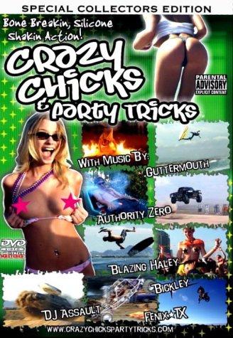 Crazy Chicks & Party Tricks [DVD]